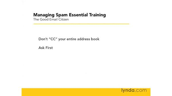 How to be a good email citizen: Managing Spam Essential Training