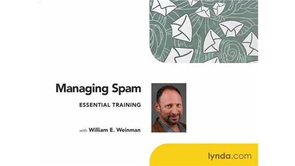 Goodbye: Managing Spam Essential Training