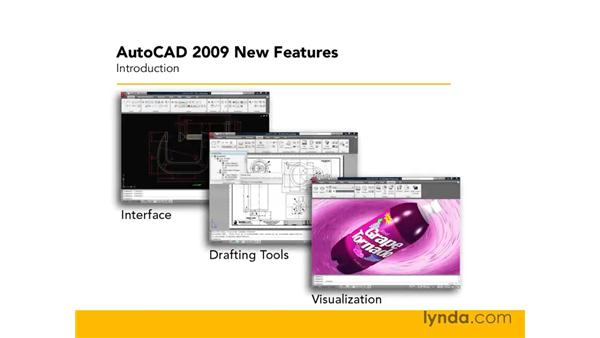 Introduction to this course: AutoCAD 2009 New Features