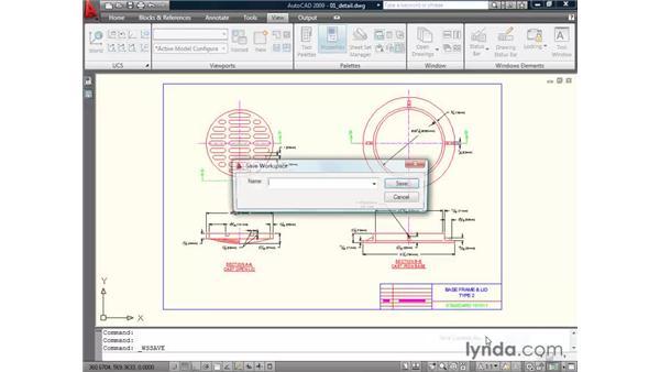 Saving your workspace: AutoCAD 2009 Essential Training