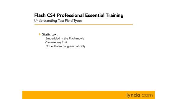 Understanding text field types: Flash CS4 Professional Essential Training