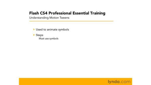 Understanding motion tweens: Flash CS4 Professional Essential Training
