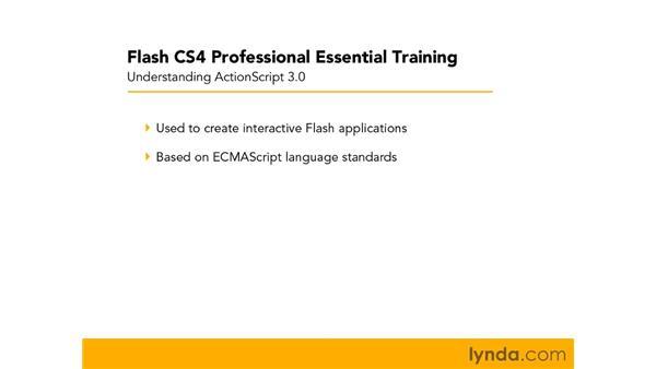 Understanding what ActionScript 3.0 is: Flash CS4 Professional Essential Training