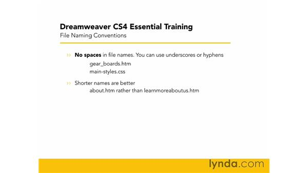 File naming conventions: Dreamweaver CS4 Essential Training