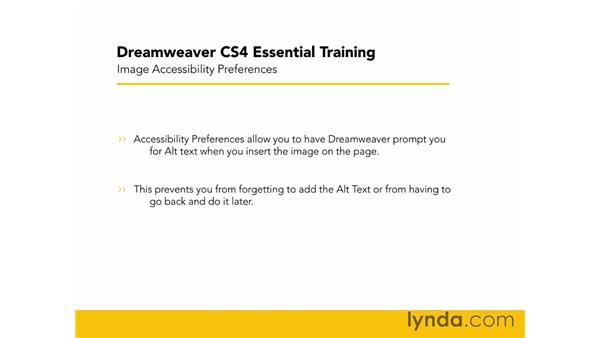 Setting image accessibility preferences: Dreamweaver CS4 Essential Training