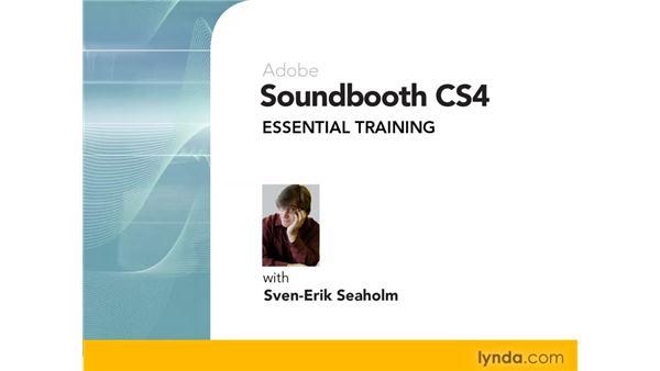 Goodbye: Soundbooth CS4 Essential Training