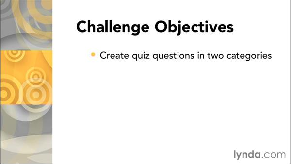 Challenge: Create a quiz: Moodle 2.8 Essential Training