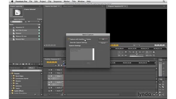 Batch-capturing footage: Premiere Pro CS4 Essential Training
