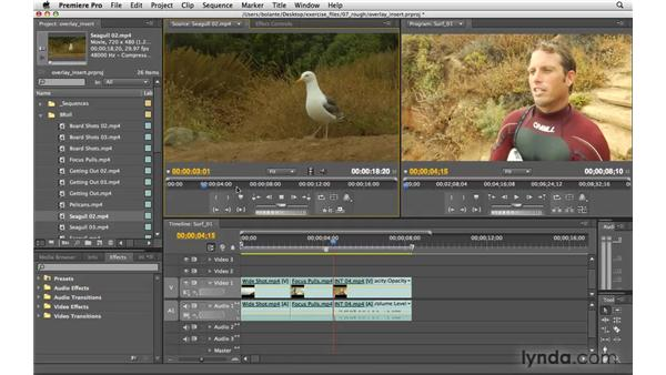 Performing overlay and insert edits: Premiere Pro CS4 Essential Training