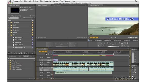 Superimposing a title: Premiere Pro CS4 Essential Training