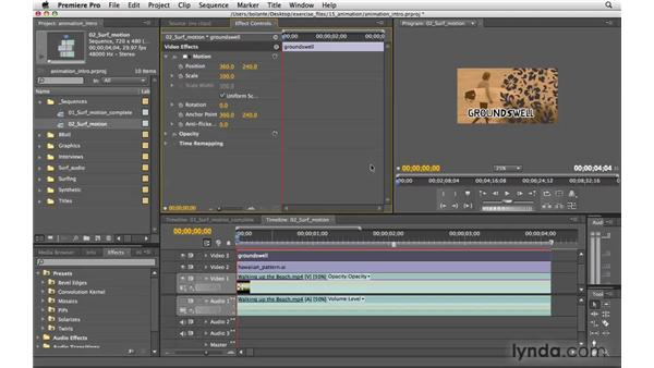 Animating motion: Premiere Pro CS4 Essential Training