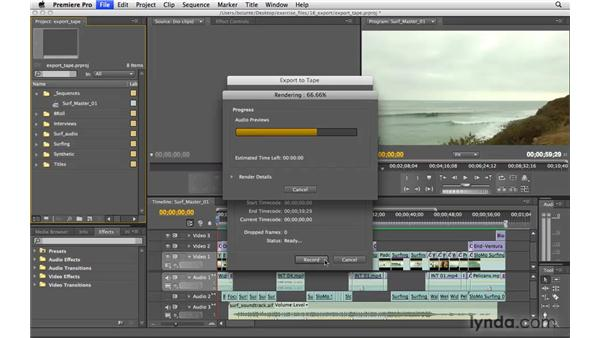 Exporting to tape: Premiere Pro CS4 Essential Training