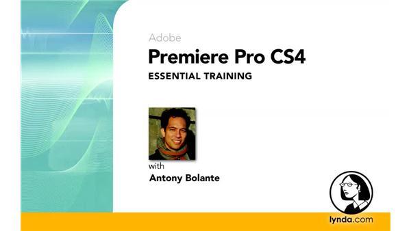 Goodbye: Premiere Pro CS4 Essential Training