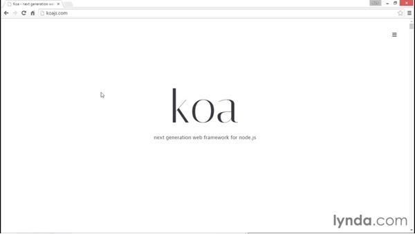 A look at the Koa framework: Up and Running with Node.js