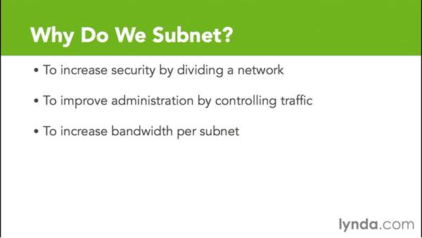Why do we subnet?: Cisco Certified Entry Networking Technician Essential Training