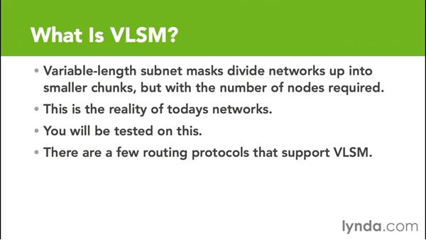 What is VLSM?: Cisco Certified Entry Networking Technician Essential Training