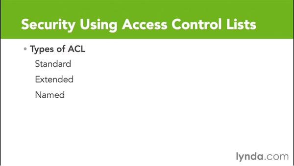 What is an access control list?: Cisco Certified Entry Networking Technician Essential Training