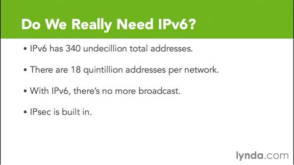 Why do we need IPv6?: Cisco Certified Entry Networking Technician Essential Training