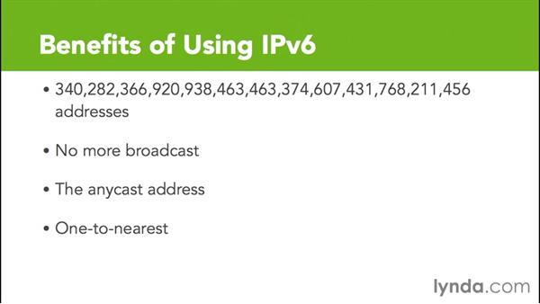 What are the benefits of IPv6?: Cisco Certified Entry Networking Technician Essential Training