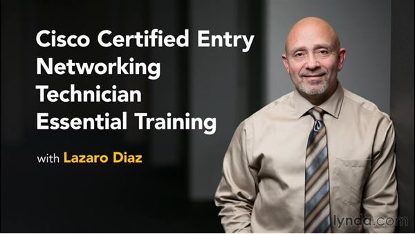 Next steps: Cisco Certified Entry Networking Technician Essential Training