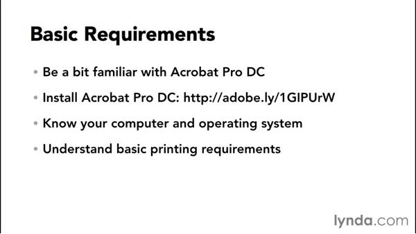What you should know before watching this course: Preflight and Print Production with Acrobat