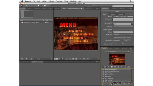 Understanding menus: Encore CS4 Essential Training