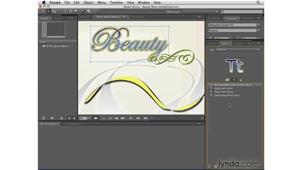 Adding styles to text and other objects: Encore CS4 Essential Training