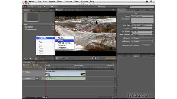 Creating Blu-ray popup menus: Encore CS4 Essential Training