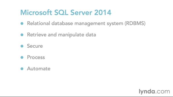 Understanding the core concepts of SQL Server 2014: SQL Server 2014 Essential Training