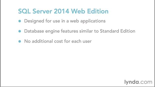 SQL Server additional editions: SQL Server 2014 Essential Training