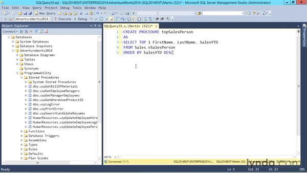 Stored procedures: SQL Server 2014 Essential Training