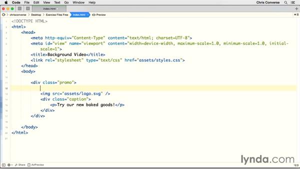 Setting up the HTML and video element: Design the Web: HTML Background Video
