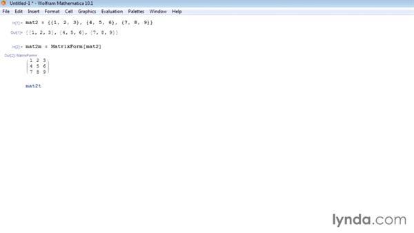 Transposing and inverting matrices: Mathematica 10 Essential Training