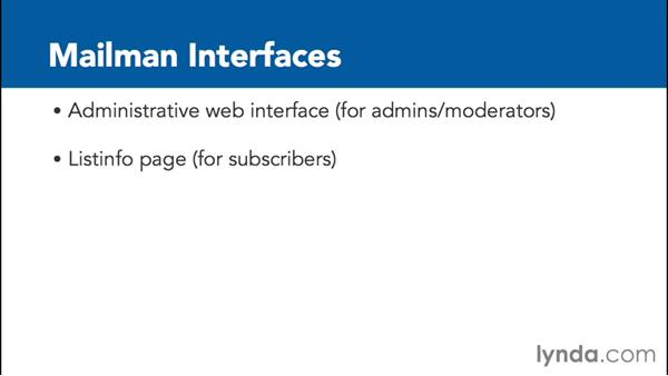 Finding and using the Mailman administrative web interface: Managing Mailing Lists with Mailman