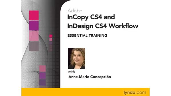 Welcome: InCopy CS4 and InDesign CS4 Workflow Essential Training