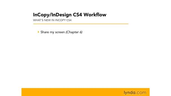 What's new in InCopy CS4: InCopy CS4 and InDesign CS4 Workflow Essential Training