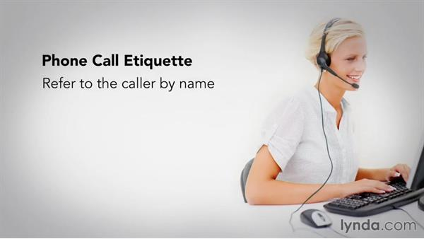 Understanding common etiquette practices during a phone call: Business Etiquette: Phone, Email, and Text