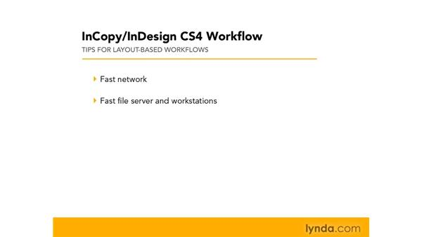 Tips for successful layout worfklows: InCopy CS4 and InDesign CS4 Workflow Essential Training