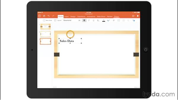 Working with PowerPoint: Up and Running with Office for iPads and iPhones
