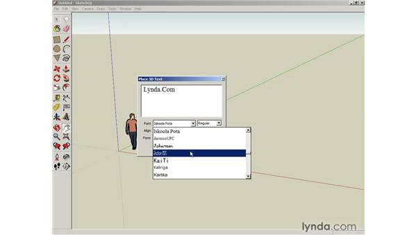 Creating text: SketchUp 6 Essential Training