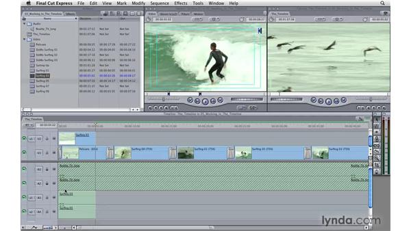 Understanding the timeline: Final Cut Express 4 Essential Training