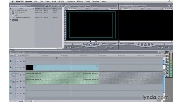 Editing to the beat: Final Cut Express 4 Essential Training