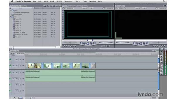 Deleting clips: Final Cut Express 4 Essential Training