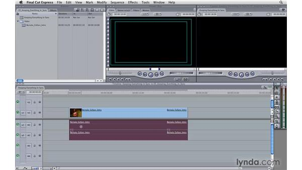 Keeping everything in sync: Final Cut Express 4 Essential Training
