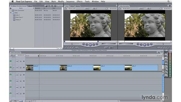 When to correct color: Final Cut Express 4 Essential Training