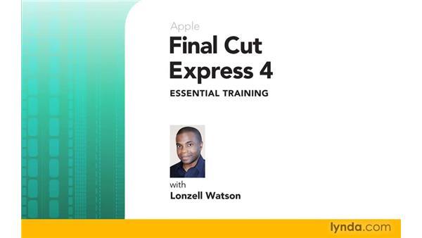 Goodbye: Final Cut Express 4 Essential Training