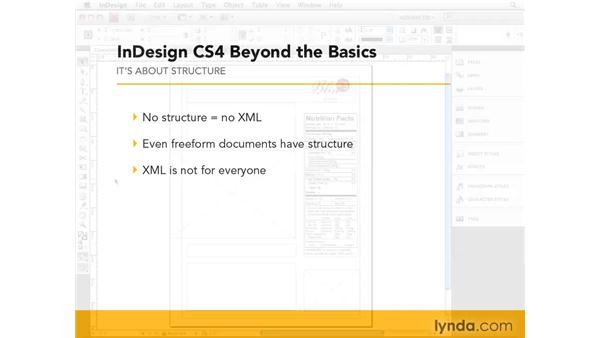Understanding XML and InDesign: InDesign CS4 Beyond the Basics