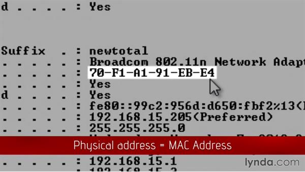 The MAC address: CompTIA Network+ Exam Prep (N10-006) Part 1: Understanding Networks