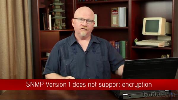 SNMP: CompTIA Network+ Exam Prep (N10-006) Part 7: Managing the Network