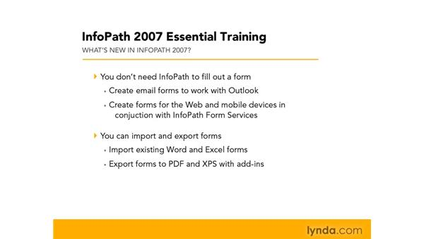 Introducing InfoPath 2007: InfoPath 2007 Essential Training